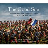 The Good Son: A Story from the First World War, To