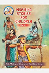 Bal-Mukund: Inspiring Stories for Children Vol 4 Kindle Edition