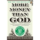 More Money Than God: Hedge Funds and the Making of a New Elite (Council on Foreign Relations Books (Penguin Press))
