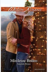 Mistletoe Rodeo (Welcome to Ramblewood Book 6) Kindle Edition