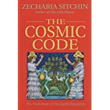 Cosmic Code (Book VI): The Sixth Book of the Earth Chronicles: 06