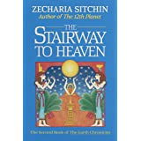 Stairway to Heaven (Book II): The Second Book of the Earth Chronicles: 02
