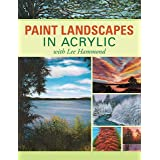 Paint Landscapes in Acrylic: With Lee Hammond