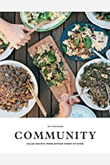 Community: Salad Recipes from Arthur Street Kitchen Paperback
