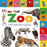 Tabbed Board Books: My First Zoo: Let's Meet the Animals! (M…