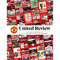 United Review: The Illustrated History of Manchester United…
