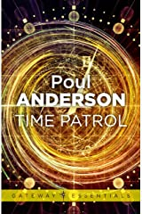 Time Patrol: A Time Patrol Book Kindle Edition