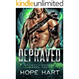 Depraved: A Sci Fi Alien Romance (Society of Savages Book 2)