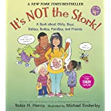 It's Not the Stork!: A Book About Girls, Boys, Babies, Bodies, Families and Friends (The Family Libr