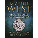 House Name (The House War Book 3)