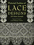 Pictorial Archive of Lace Designs: 325 Historic Examples (Dover Pictorial Archive)