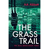 The Grass Trail: British Crime Thriller (The Trail Series Book 3)