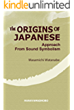 The origins of Japanese: Approach from Sound Symbolism (Engl…