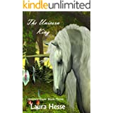 The Unicorn King (A bedtime childrens adventure for unicorn lovers) (Unicorn Daze Book 3)