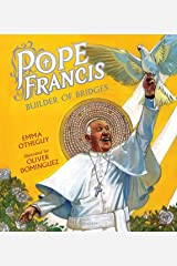 Pope Francis: Builder of Bridges Kindle Edition
