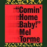Comin' Home Baby (HD Remastered)