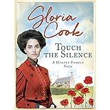 Touch the Silence (The Harvey Family Sagas Book 1)