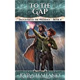 To the Gap (Daughter of the Wildings Book 4)
