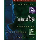 Heart of Yoga - New Edition: Developing a Personal Practice
