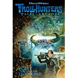 Trollhunters: Tales of Arcadia the Secret History of Trollki