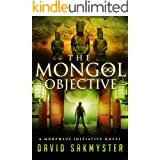The Mongol Objective (The Morpheus Initiative Book 2)