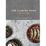 The Slanted Door: Modern Vietnamese Food