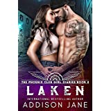 Laken (The Phoenix Club Girl Diaries Book 2)