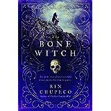 The Bone Witch: Bone Witch #1