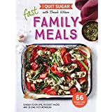 I Quit Sugar: Fast Family Meals