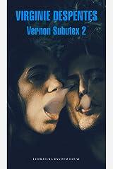 Vernon Subutex 2 (Spanish Edition) Kindle Edition