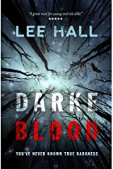 Darke Blood: You've never known true darkness (The Order of the Following Series) Kindle Edition