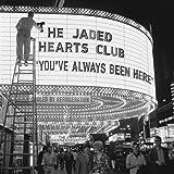 You've Always Been Here