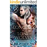 The Longing of Lone Wolves: A Dystopian Fantasy Romance (Fae Guardians, Season of the Wolf Book 1)