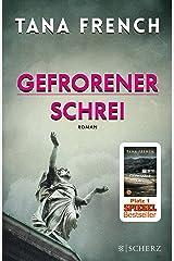 Gefrorener Schrei: Roman (Mordkommission Dublin 6) (German Edition) Kindle Edition