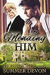 Mending Him Kindle Edition