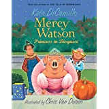 Mercy Watson: Princess In Disguise: 04