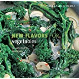 Williams-Sonoma New Flavors for Vegetables (NEW FLAVORS FOR…