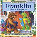 Franklin Has a Sleepover (Classic Franklin Stories Book 12)