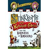 Stinkbomb and Ketchup-Face and the Badness of Badgers: 1