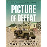 Picture of Defeat (The WWII Italian Collection Book 3)