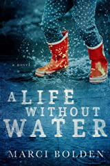 A Life Without Water Kindle Edition