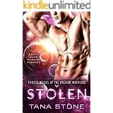 Stolen: A Sci-Fi Alien Warrior Romance (Tribute Brides of the Drexian Warriors Book 9)
