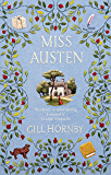 Miss Austen: the #1 bestseller and one of the best novels of 2020 according to the Times, Observer, Stylist and more (English Edition)