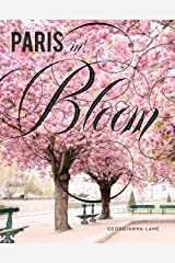 Paris in Bloom Kindle Edition