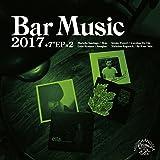 """Bar Music 2017 Portal to Imagine Selection+7""""EP×2 [Analog]"""