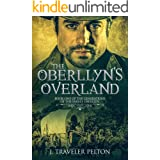 The Oberllyns Overland: Book One of the Generations of the Family Oberllyn