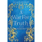 A War for Truth (Legacy of Light Book 2)