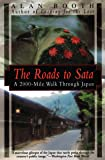 The Roads to Sata: A 2000-Mile Walk Through Japan (Origami C…