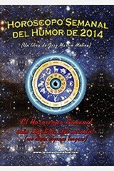 Horóscopo Semanal del Humor de 2014 (Spanish Edition) Kindle版