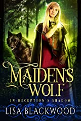 Maiden's Wolf (In Deception's Shadow Book 3) Kindle Edition